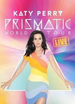 Katy Perry - 棱镜世界巡回演唱会完整版