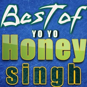 Best Of Yo Yo Honey Singh